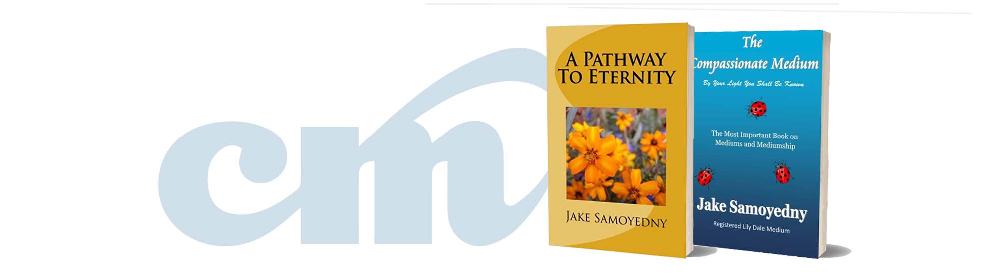 Jake Samoyedny The Compassionate Medium